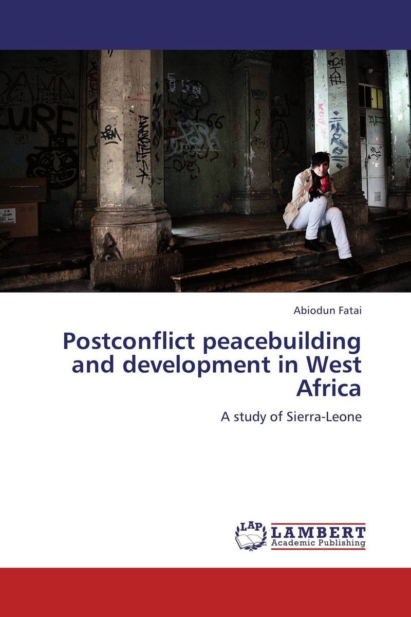 Postconflict peacebuilding and development in West Africa viruses infecting yam in ghana togo and benin in west africa