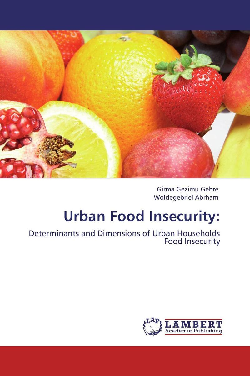 Urban Food Insecurity: