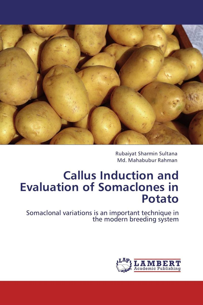 Callus Induction and Evaluation of Somaclones in Potato design and evaluation of microemulsion gel system of nadifloxacin