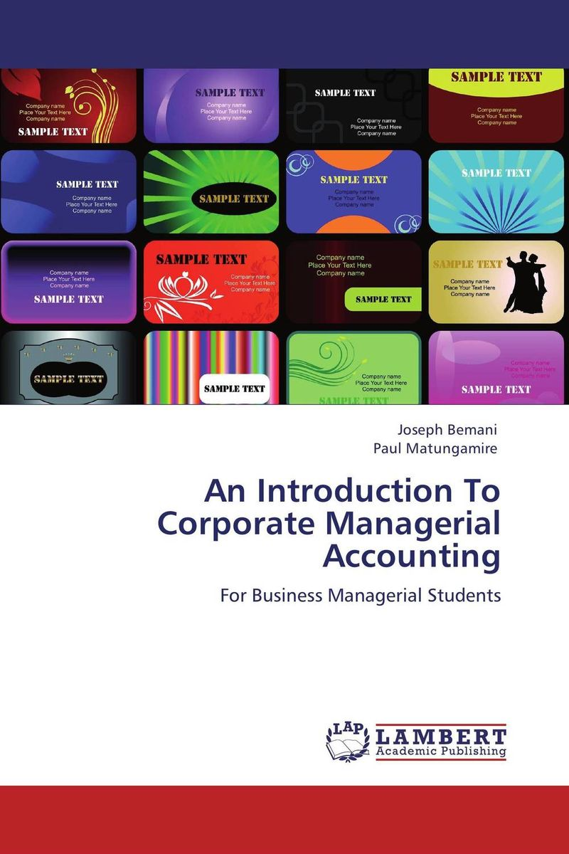 An Introduction To Corporate Managerial Accounting principles of financial accounting