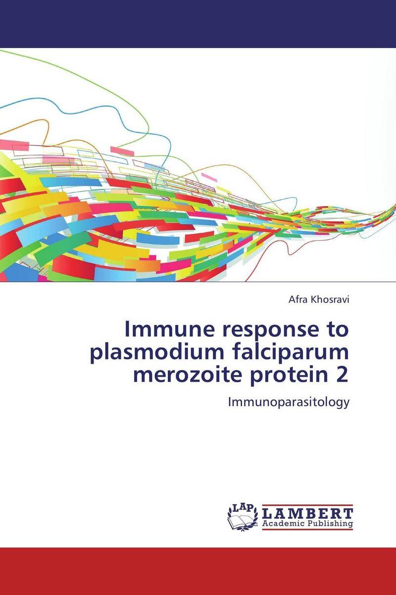 Immune response to plasmodium falciparum merozoite protein 2 mohammad mobasshir hussain mohammad sohail and m raziuddin role of vaccine candidate antigen polymorphism in malaria