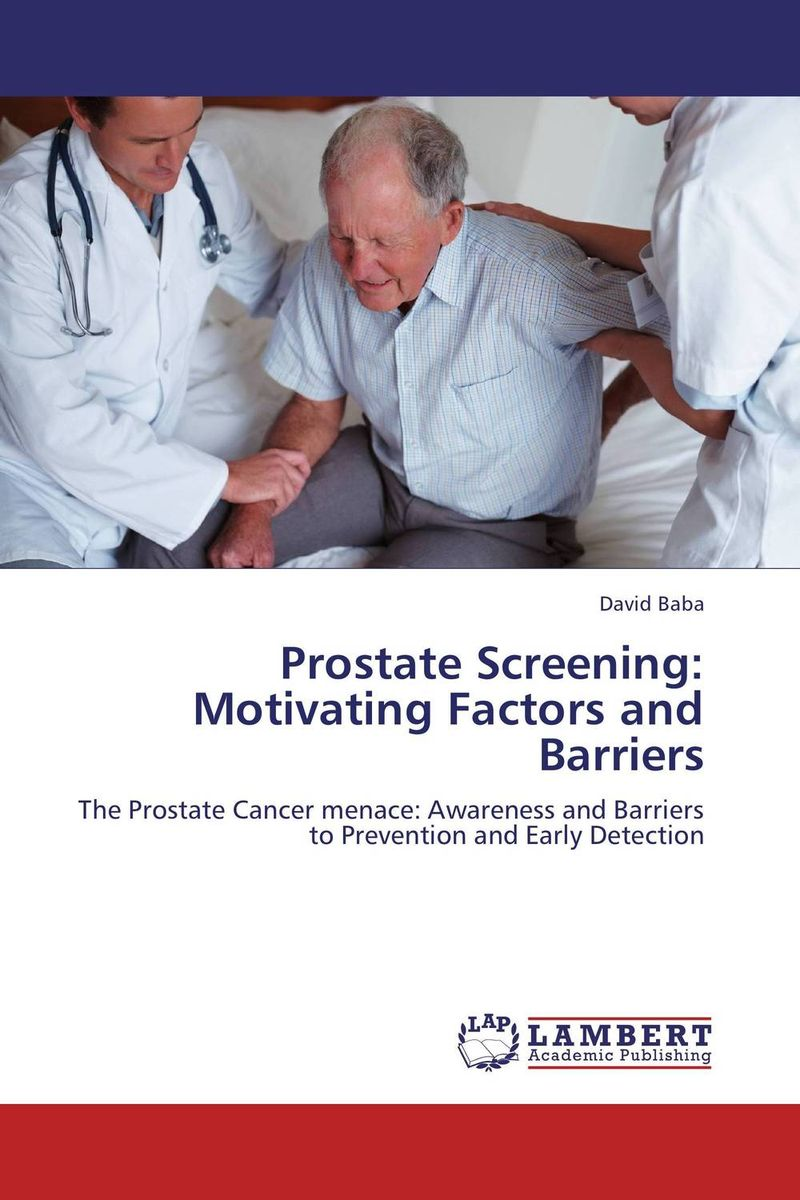 Prostate Screening: Motivating Factors and Barriers джемпер greg horman цвет серый синий