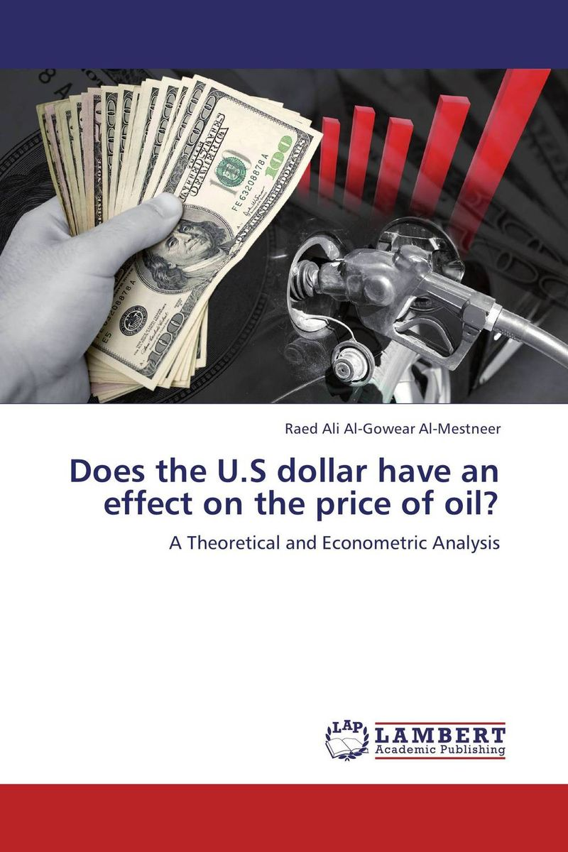 Does the U.S dollar have an effect on the price of oil?