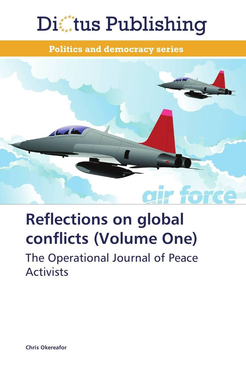 купить  Reflections on global conflicts (Volume One)  по цене 3894 рублей