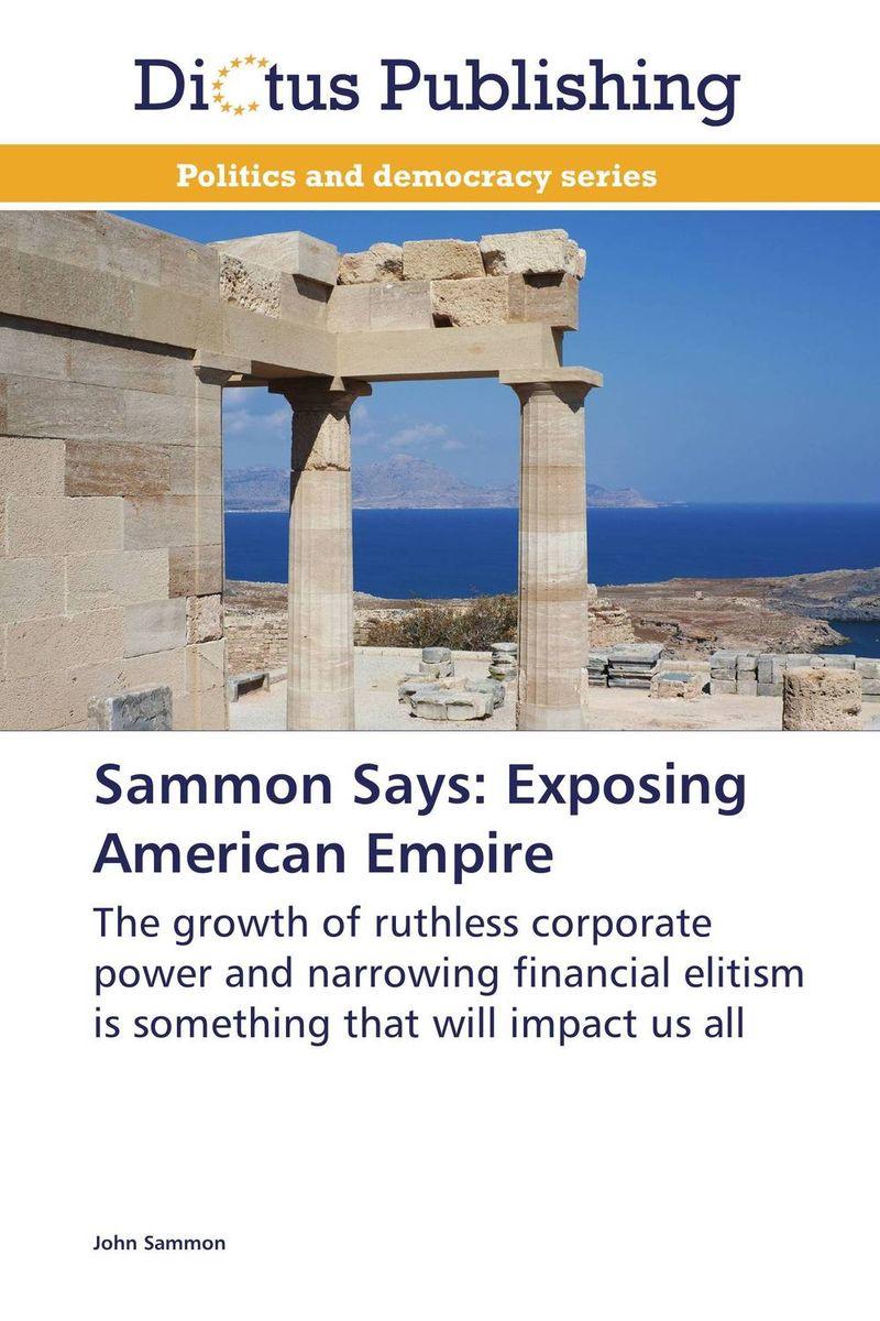 Sammon Says: Exposing American Empire hack