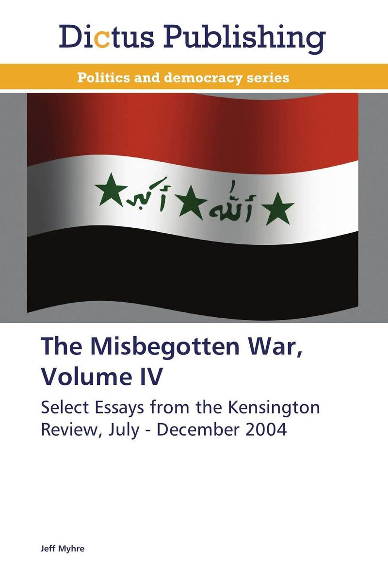 The Misbegotten War, Volume IV herbert george wells the war of the worlds