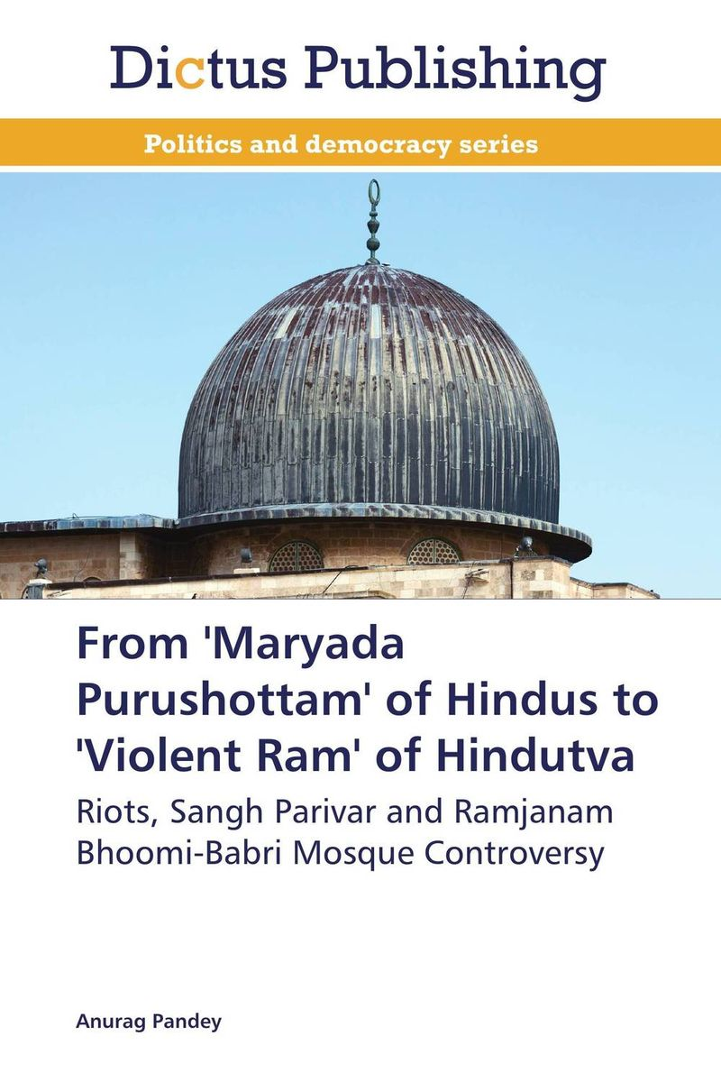 From 'Maryada Purushottam' of Hindus to 'Violent Ram' of Hindutva rise and spread of english in india