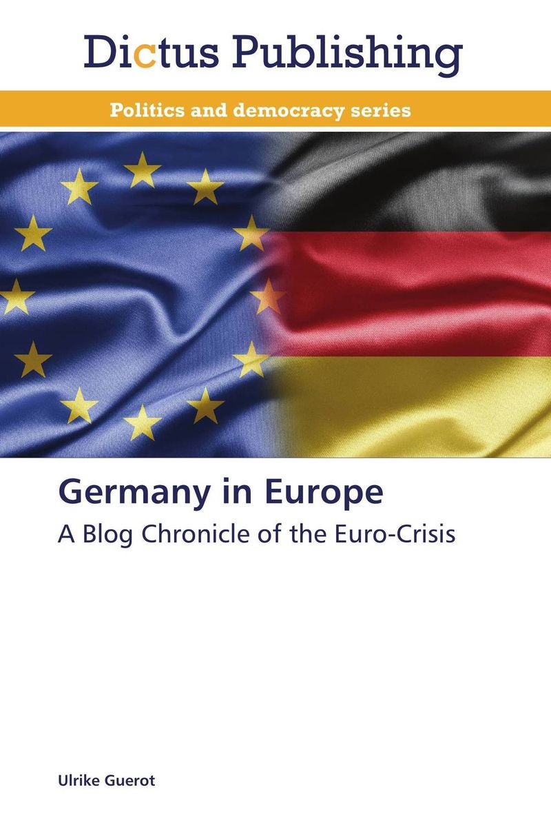 Germany in Europe david powell j the trader s guide to the euro area economic indicators the ecb and the euro crisis
