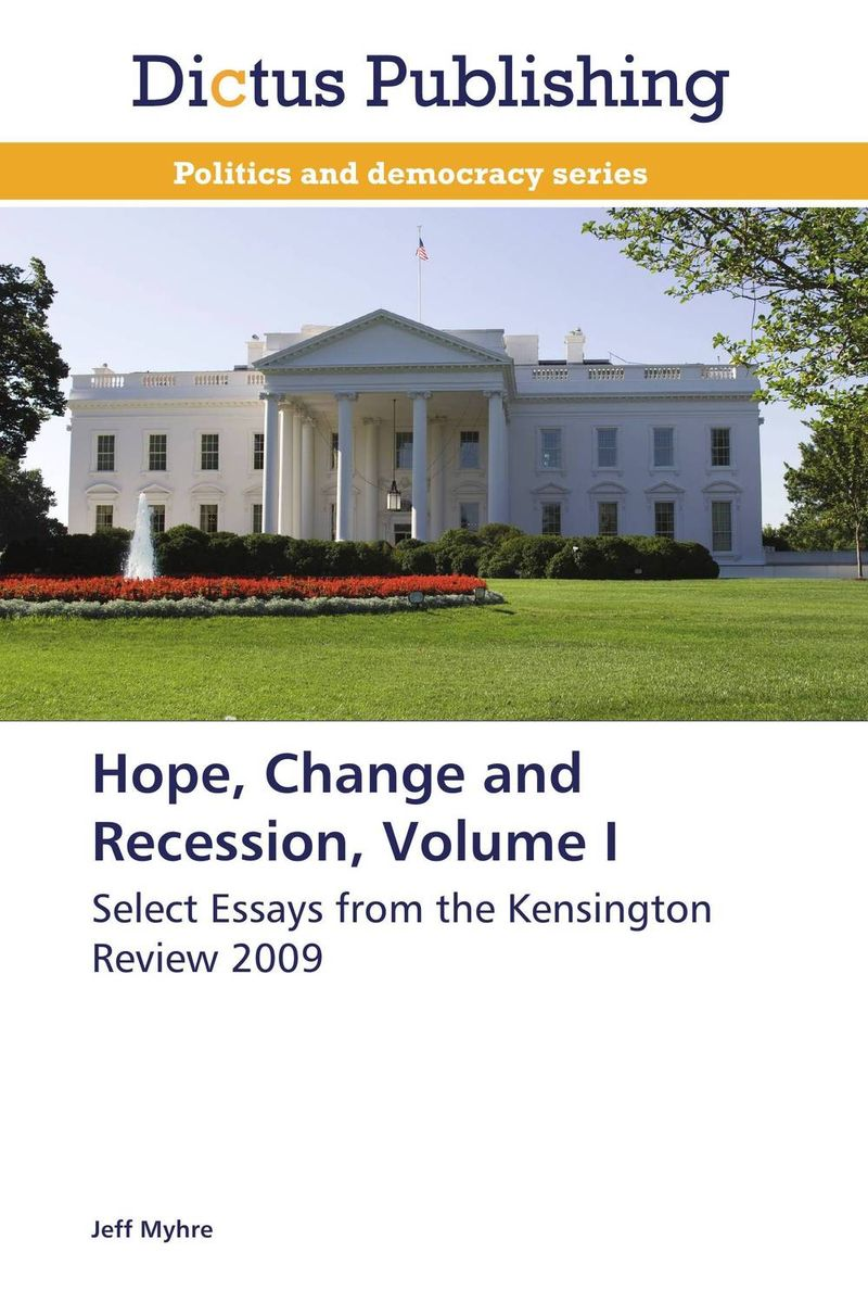 Hope, Change and Recession, Volume I rollason j barack obama the story of one man s journey to the white house level 2 сd