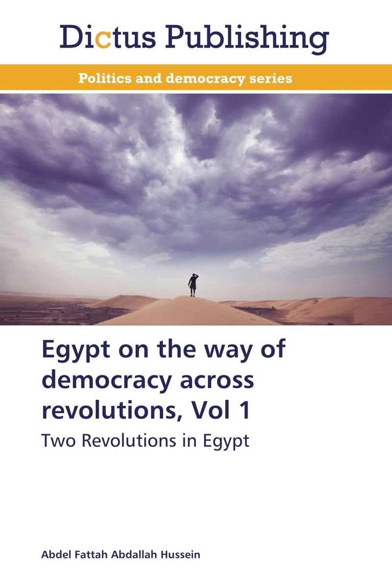 Egypt on the way of democracy across revolutions, Vol 1 democracy in america nce