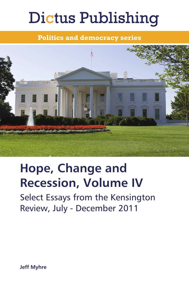 Hope, Change and Recession, Volume IV
