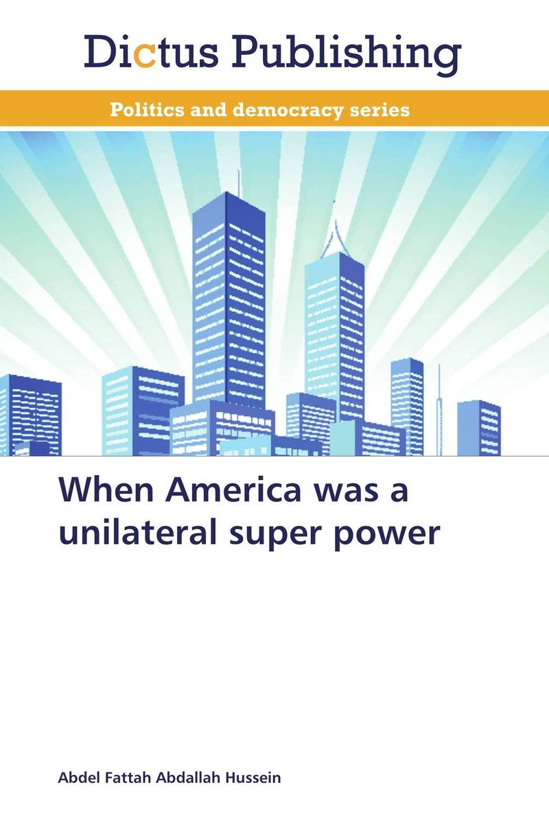 When America was a unilateral super power democracy in america nce