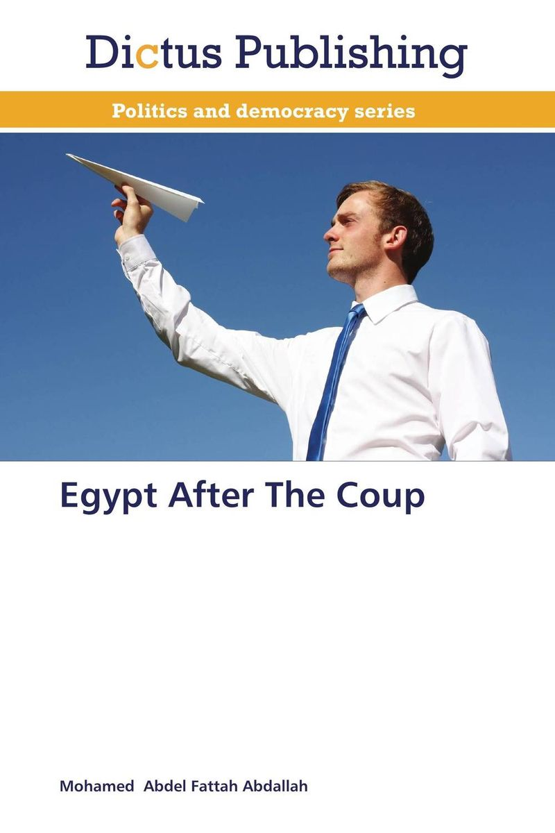 Egypt After The Coup souvenir of egypt