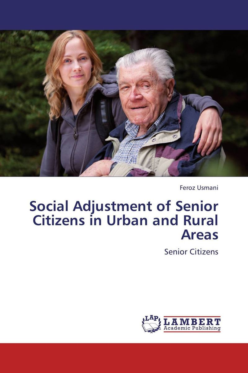 Social Adjustment of Senior Citizens in Urban and Rural Areas the pattern and process of urban social exclusion in istanbul
