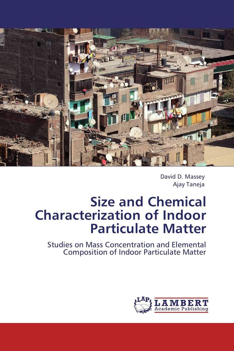 купить Size and Chemical Characterization of Indoor Particulate Matter недорого