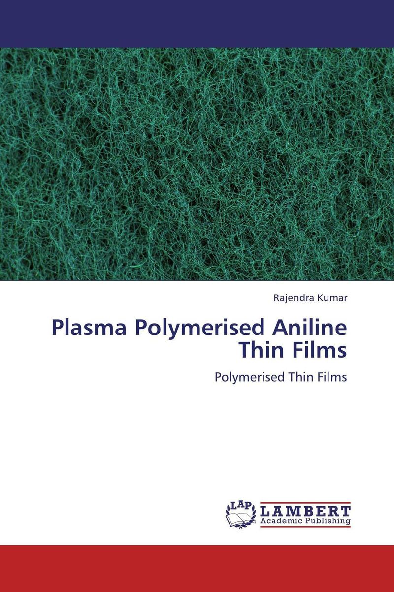 Plasma Polymerised Aniline Thin Films michael quinten a practical guide to optical metrology for thin films