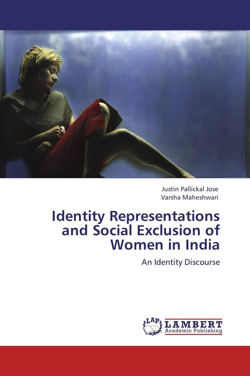 Identity Representations and Social Exclusion of Women in India lacie ellen glover representations of women in casta paintings of colonial mexico
