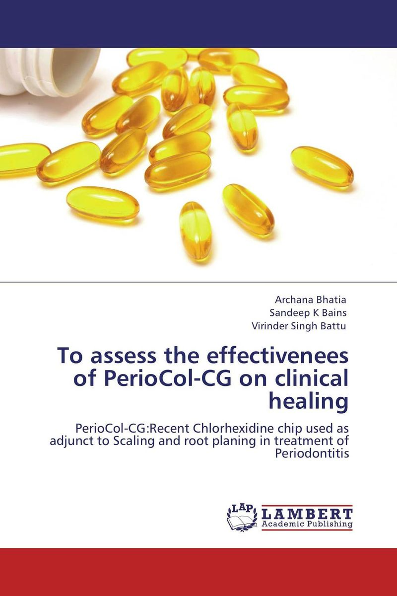 To assess the effectivenees of PerioCol-CG on clinical healing atamjit singh pal paramjit kaur khinda and amarjit singh gill local drug delivery from concept to clinical applications
