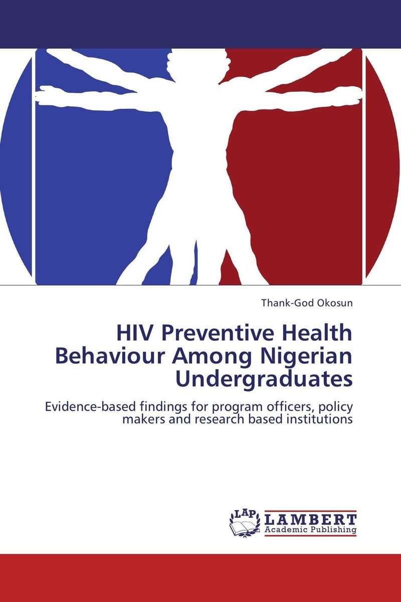 HIV Preventive Health Behaviour Among Nigerian Undergraduates prostate health devices is prostate removal prostatitis mainly for the prostate health and prostatitis health capsule