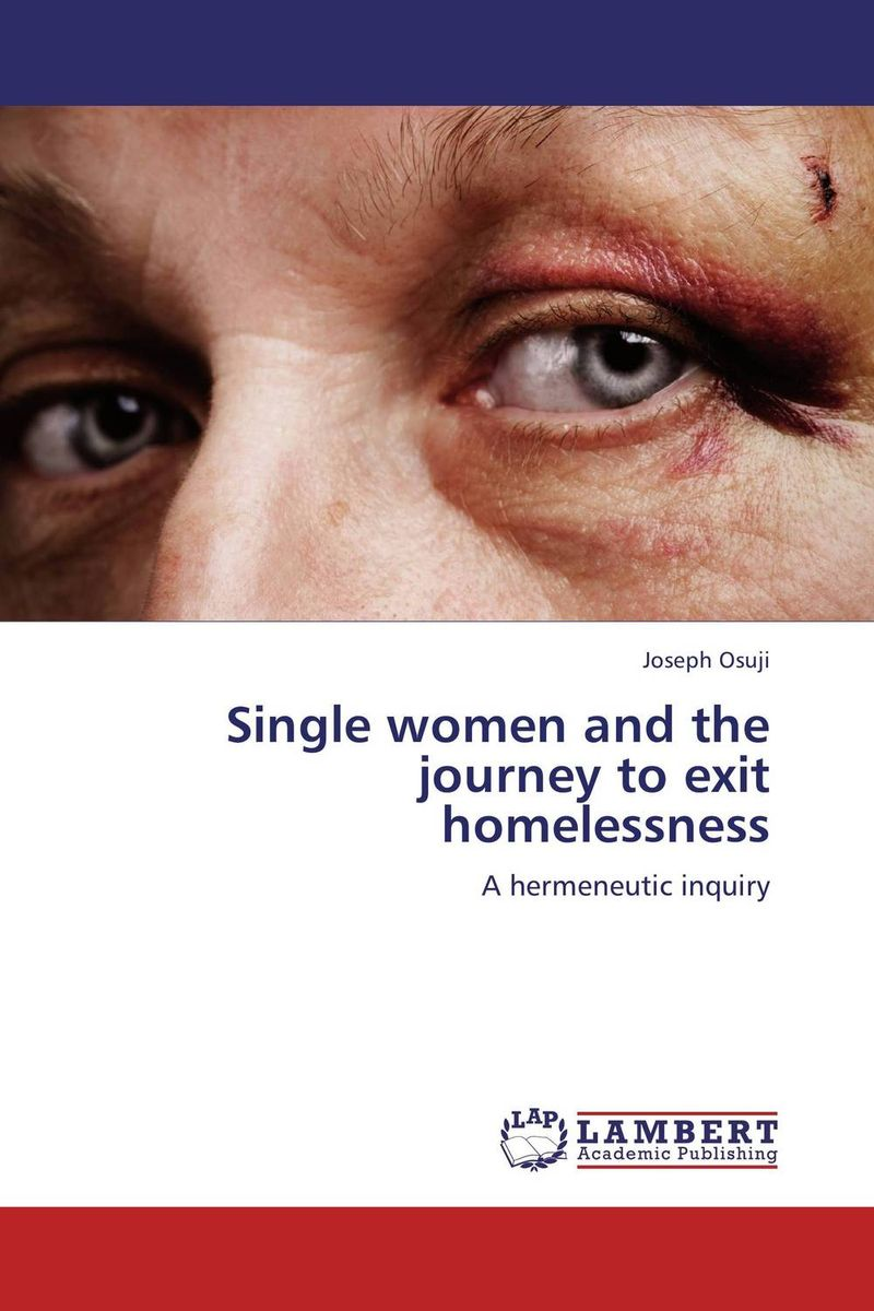 Single women and the journey to exit homelessness morais r the hundred foot journey