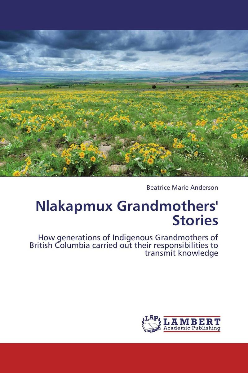 Nlakapmux Grandmothers' Stories violet ugrat ways to heaven colonization of mars i