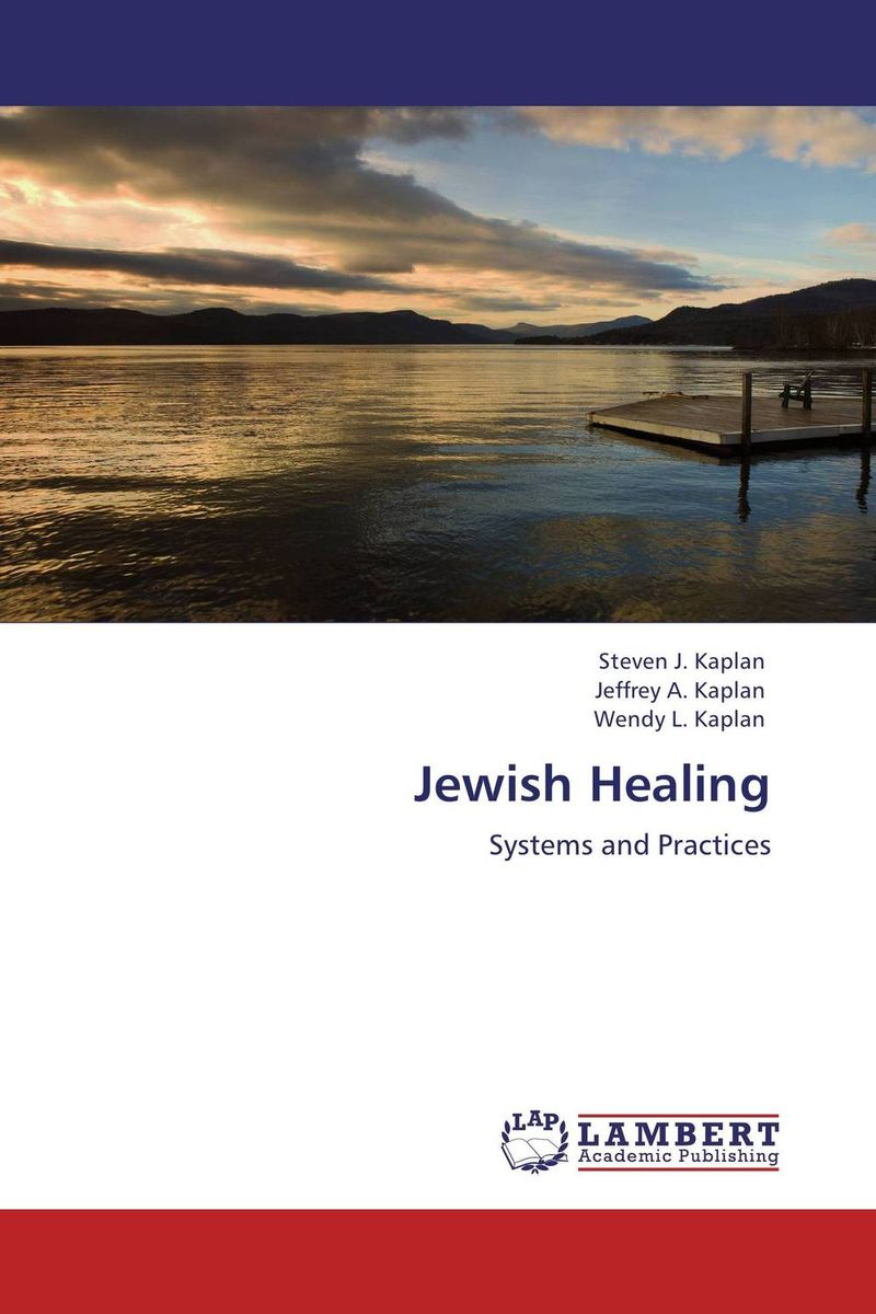 Jewish Healing seeing things as they are