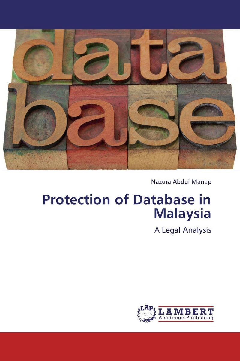 Protection of Database in Malaysia the role of legal feeling in the criminal legislation