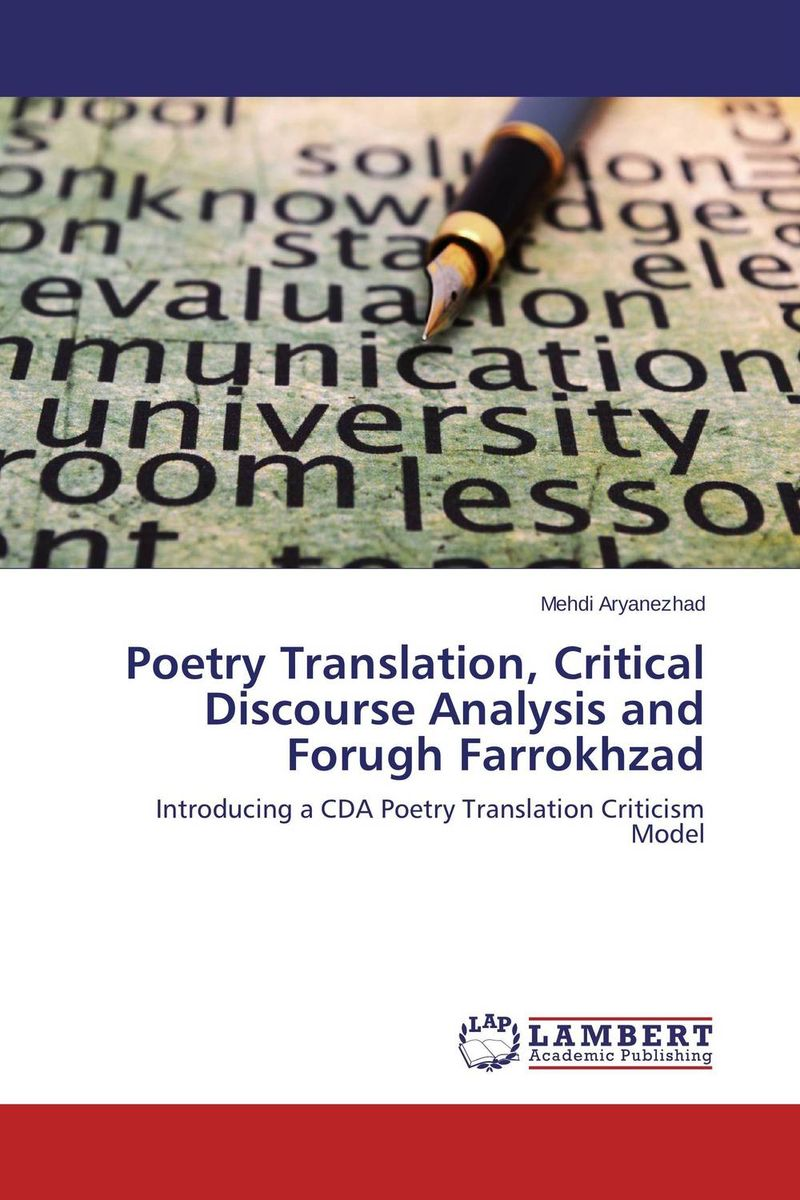 Poetry Translation, Critical Discourse Analysis and Forugh Farrokhzad communities of discourse – ideology