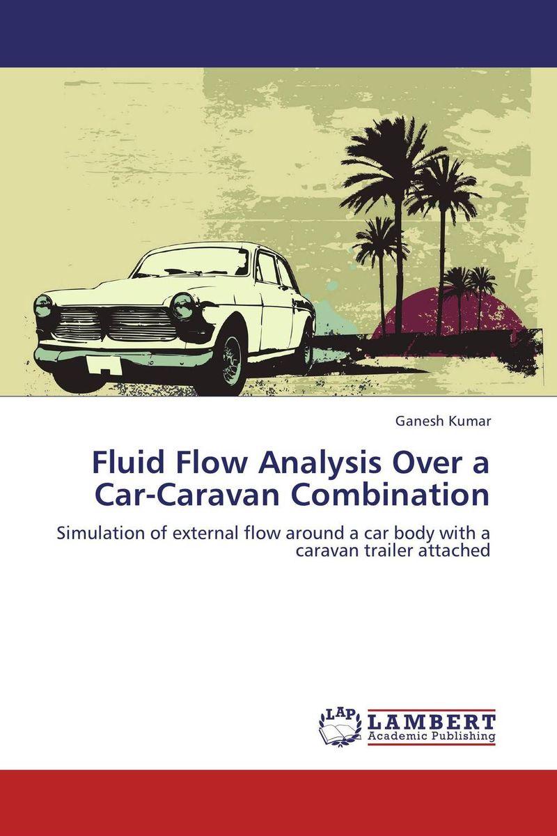 Fluid Flow Analysis Over a Car-Caravan Combination ganesh kumar fluid flow analysis over a car caravan combination