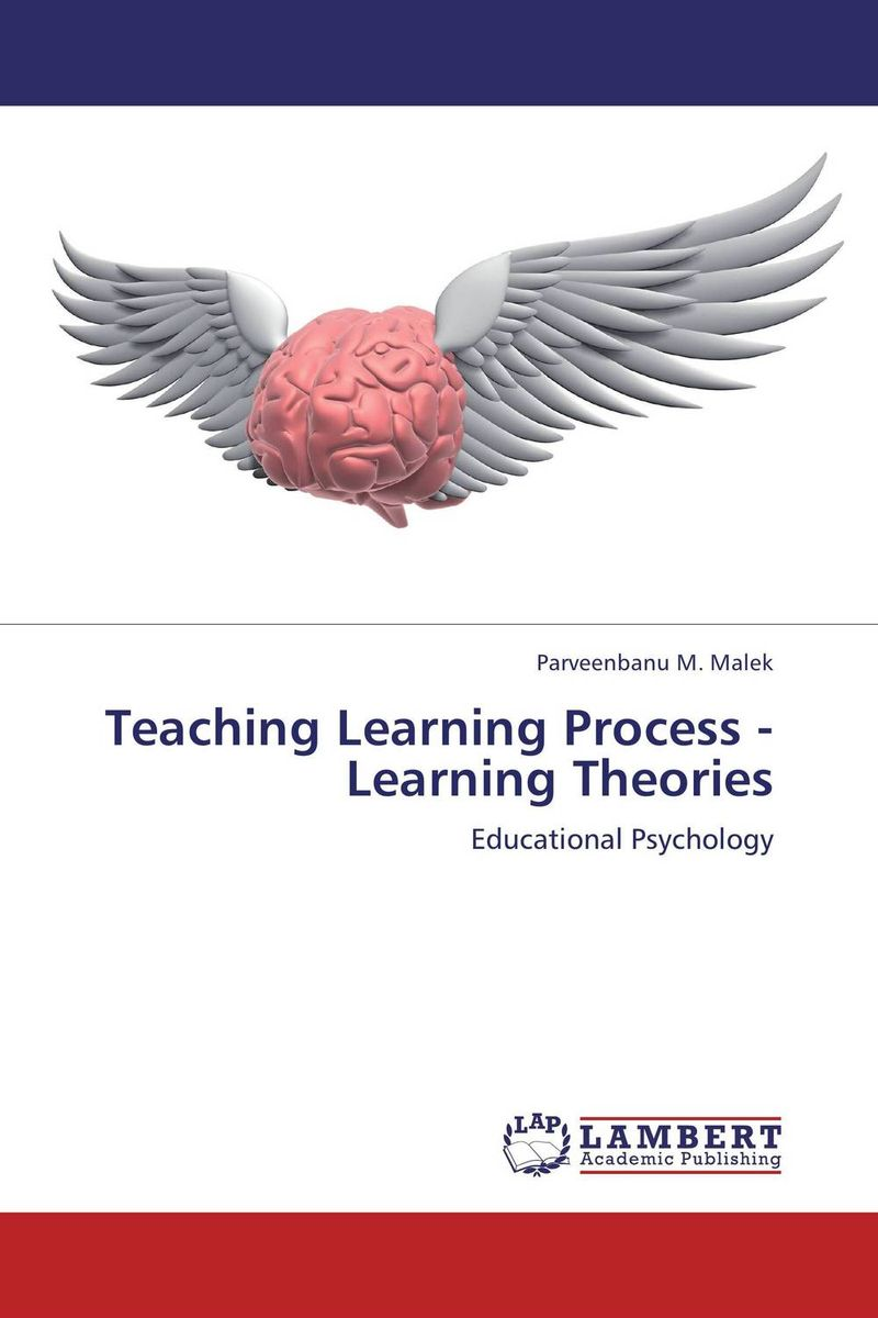Teaching Learning Process - Learning Theories abnormal psychology 4e
