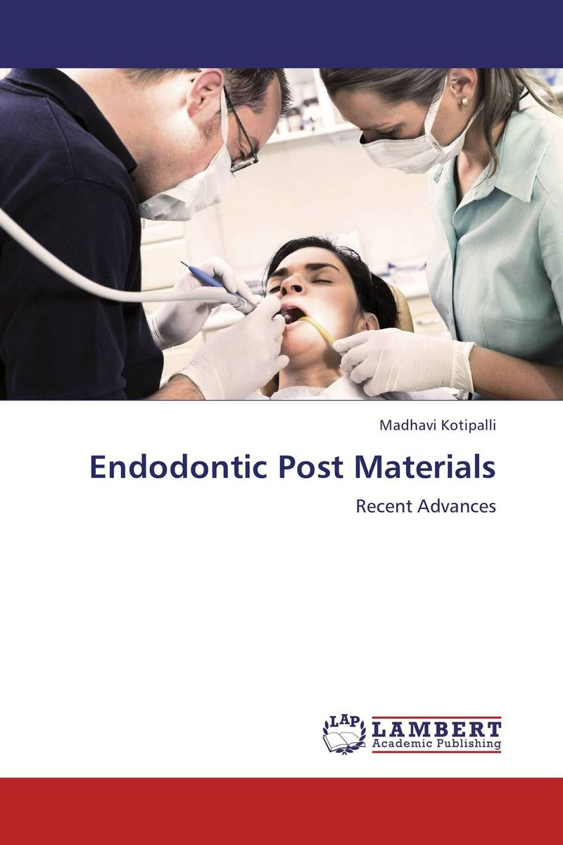 Endodontic Post Materials endodontic sealers an overview