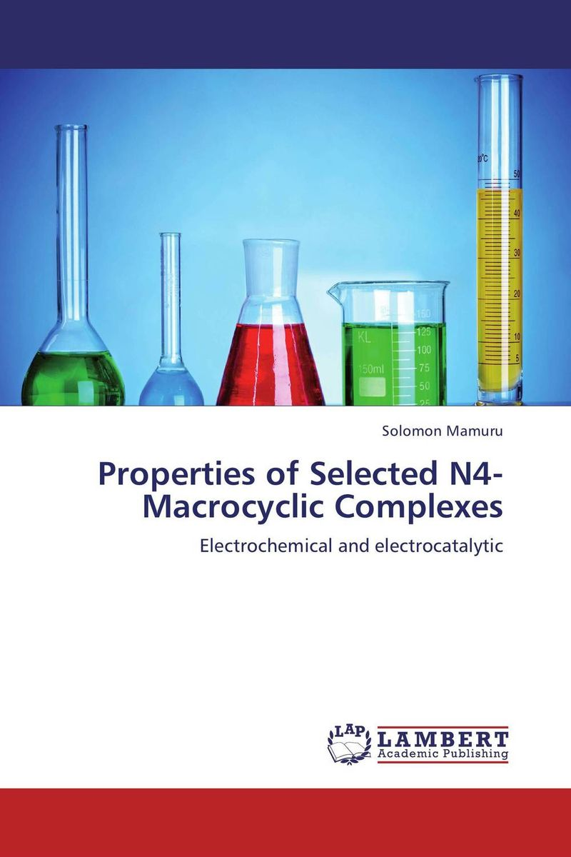 Properties of Selected N4-Macrocyclic Complexes gbasouzor austin ikechukwu and atanmo philip n properties of bamboo influence of volume fraction and fibre length