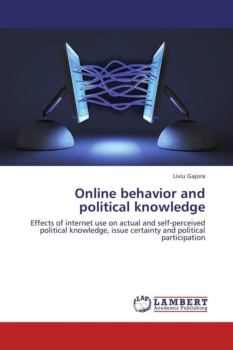 Online behavior and political knowledge political participation in britain