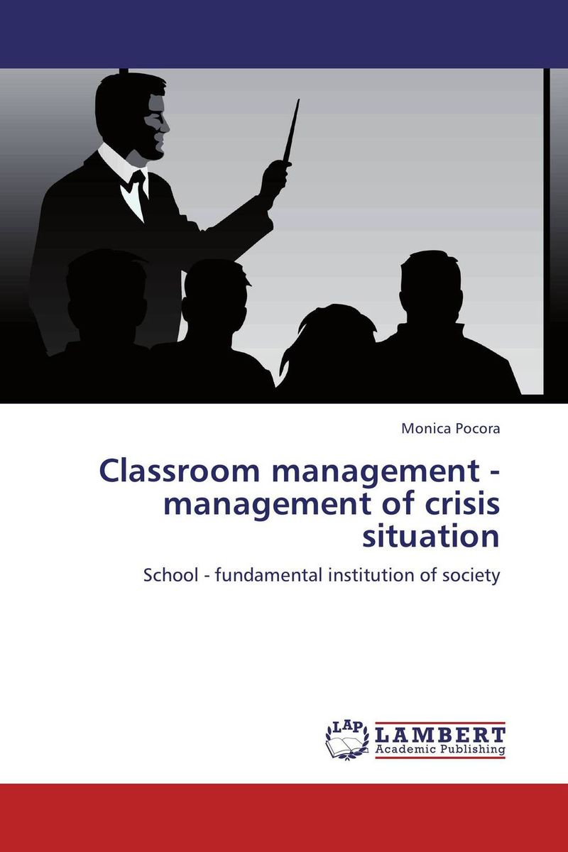Classroom management - management of crisis situation teach yourself change and crisis management