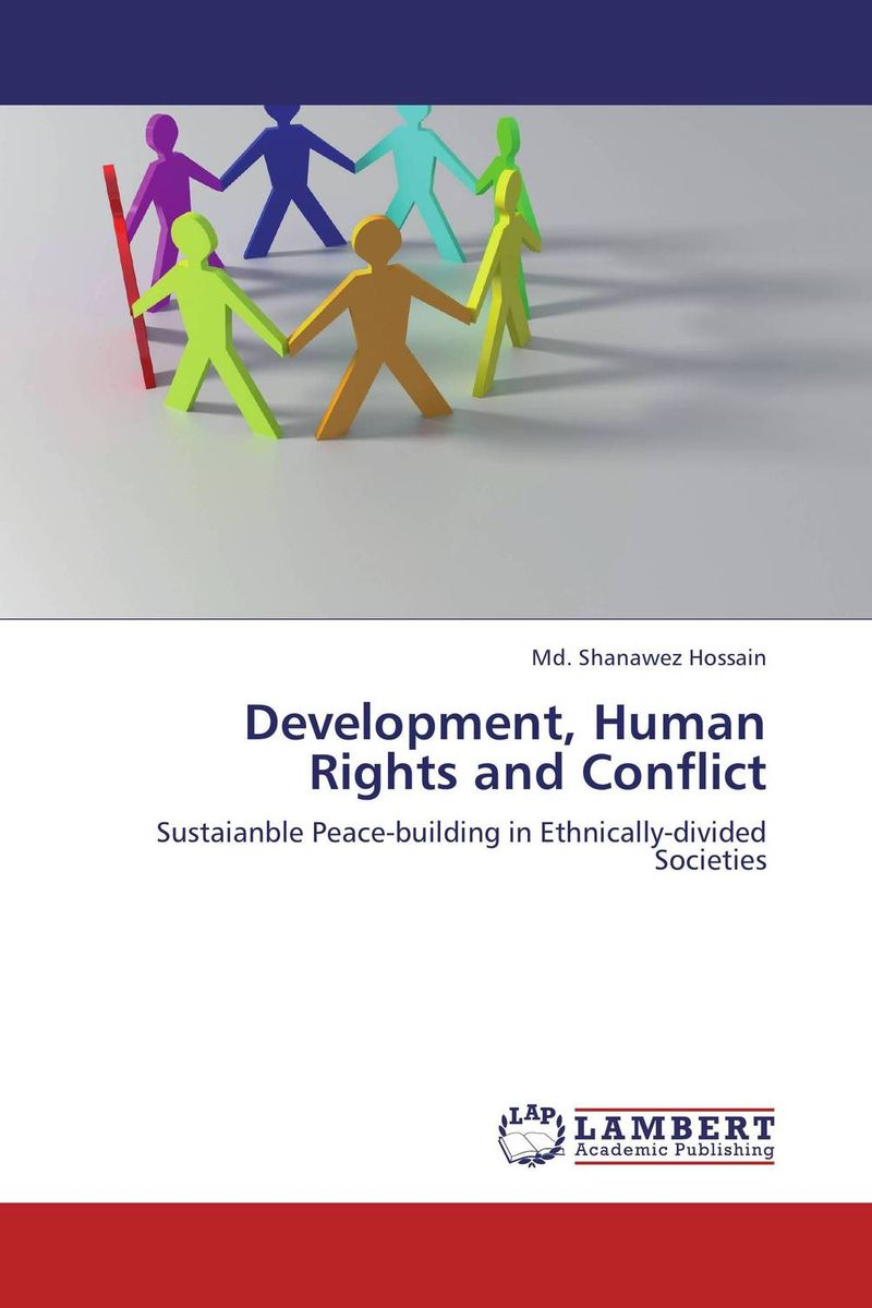 Development, Human Rights and Conflict human rights as means for peace