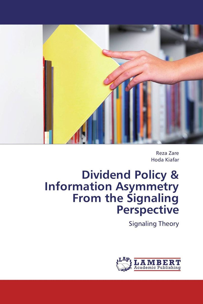 Dividend Policy & Information Asymmetry From the Signaling Perspective sujata kapoor dividend policy and its impact on shareholders wealth