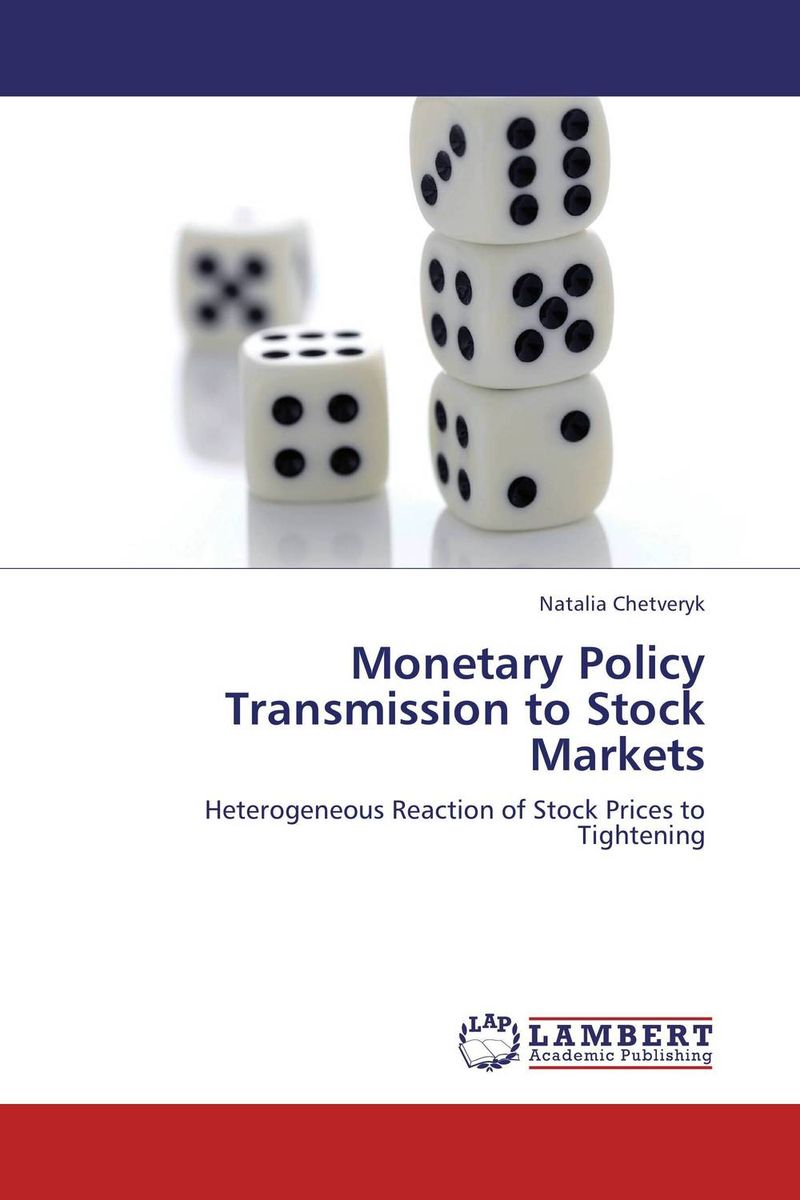 Monetary Policy Transmission to Stock Markets monetary policy and its application in ethiopia