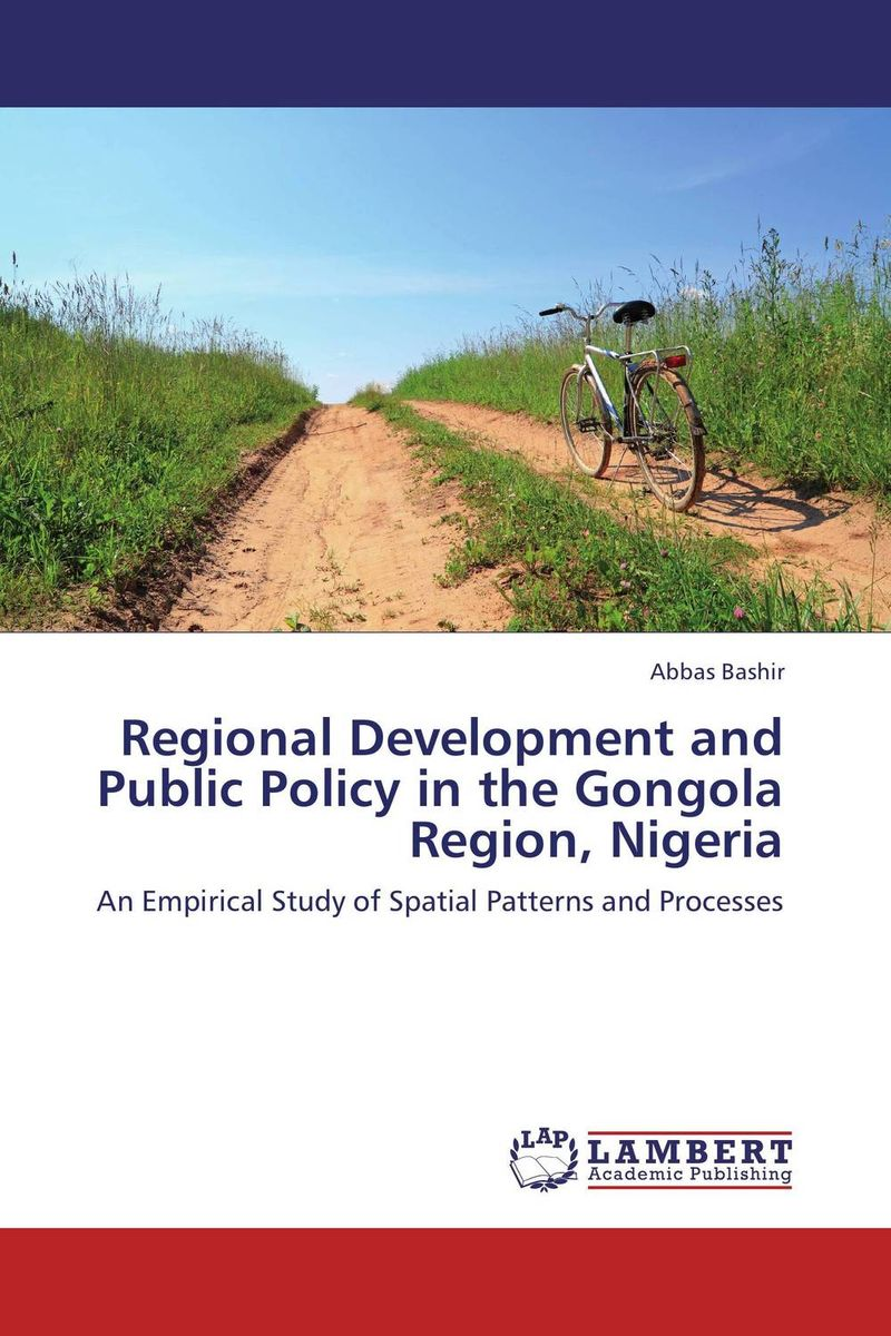 Regional Development and Public Policy in the Gongola Region, Nigeria dimensions of state building