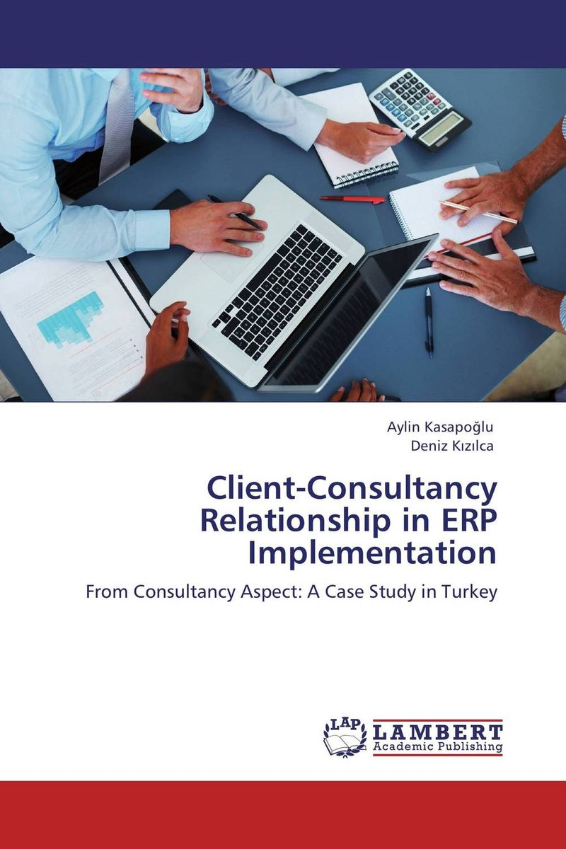 Client-Consultancy Relationship in ERP Implementation implementation of erp fifo
