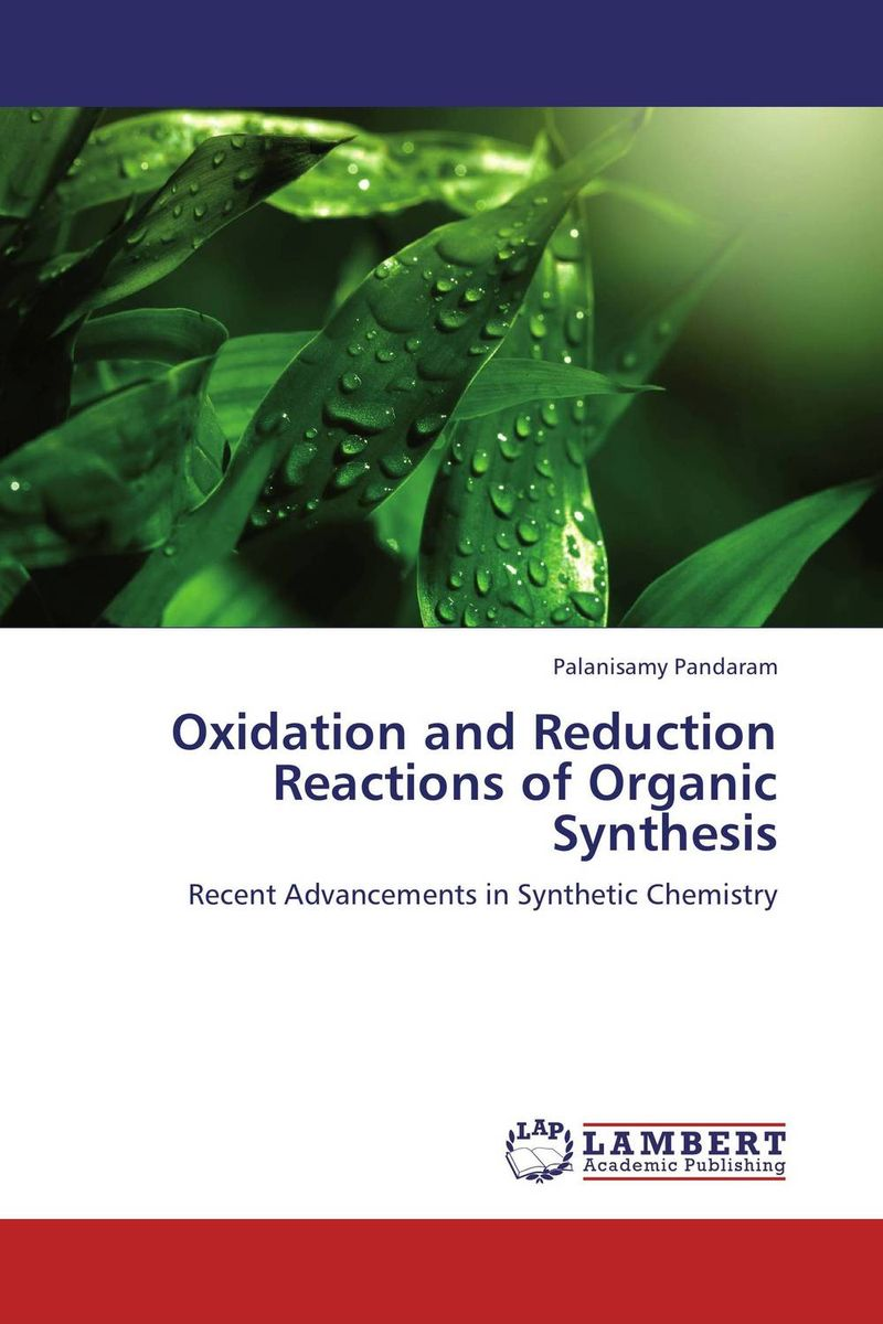 Oxidation and Reduction Reactions of Organic Synthesis theilheimer synthetic methods of organic chemistry yearbook 1974