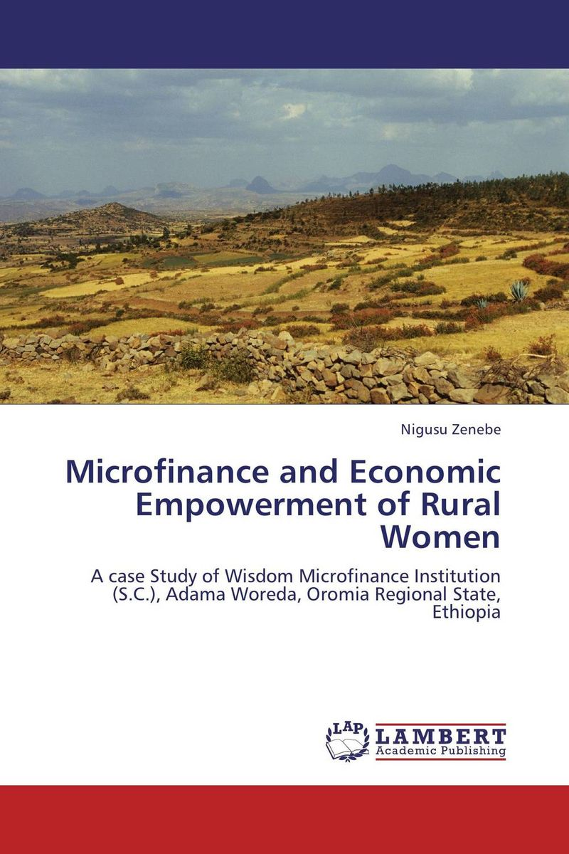 Microfinance and Economic Empowerment of Rural Women economic empowerment of women and family structures