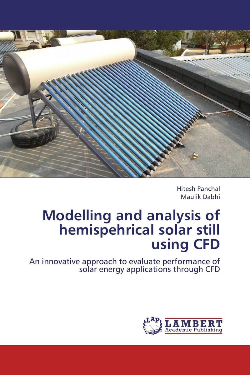 Modelling and analysis of hemispehrical solar still using CFD купить