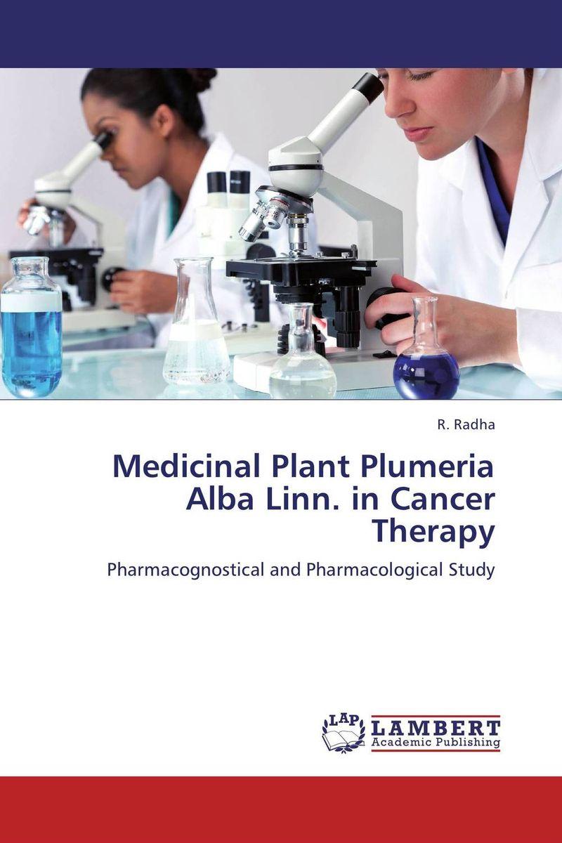 Medicinal Plant Plumeria Alba Linn. in Cancer Therapy