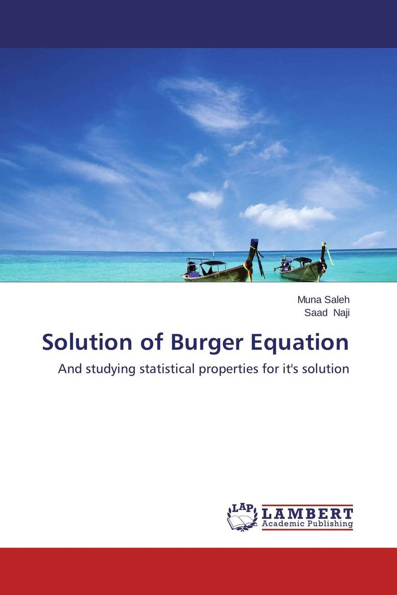 Solution of Burger Equation analytical and numerical approximation solution of bio heat equation