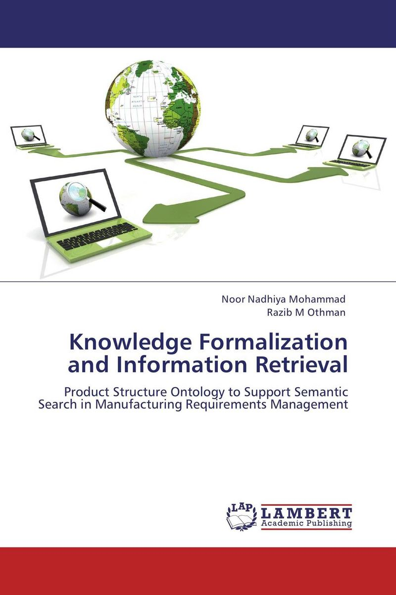Knowledge Formalization and Information Retrieval knowledge formalization and information retrieval