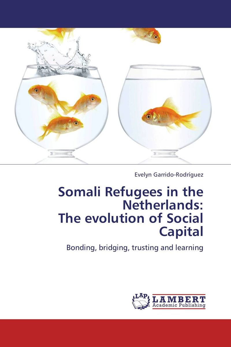 Somali Refugees in the Netherlands: The evolution of Social Capital promoting social change in the arab gulf