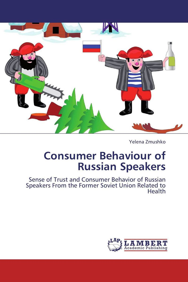 Consumer Behaviour of Russian Speakers bremzen a mastering the art of soviet cooking