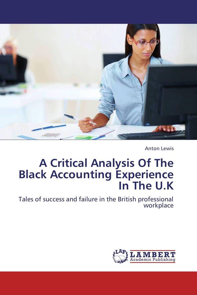 A Critical Analysis Of The Black Accounting Experience In The U.K a critical analysis of the mass media freedom in uganda