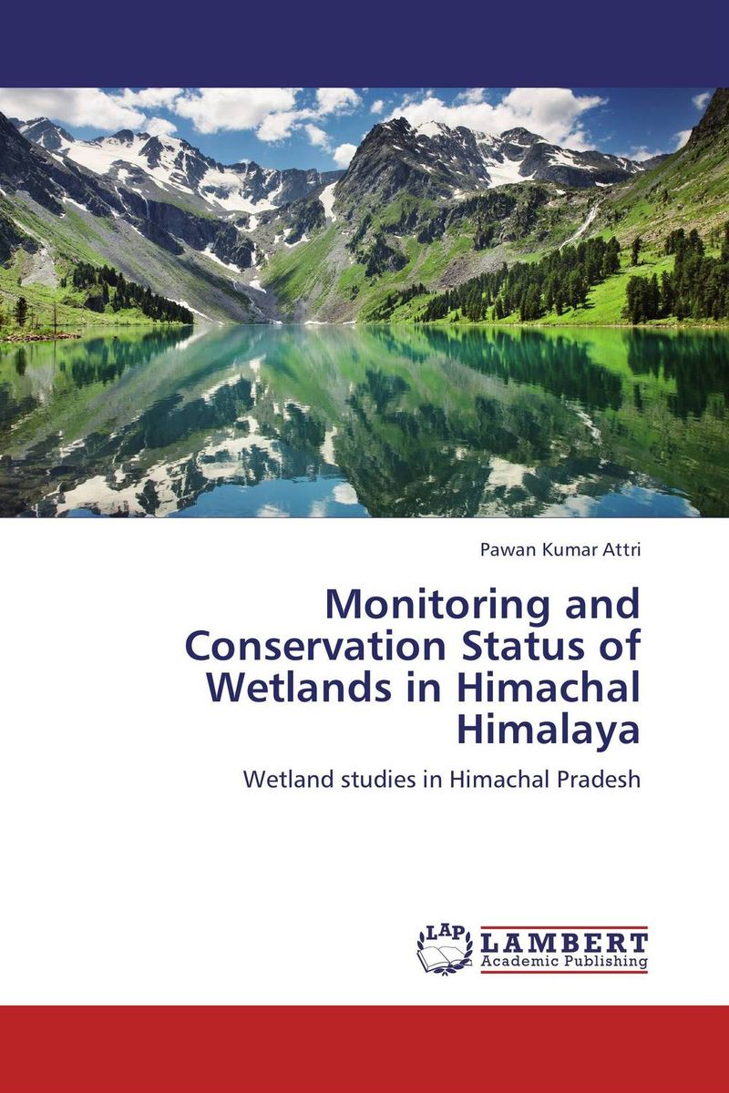Monitoring and Conservation Status of Wetlands in Himachal Himalaya paulmann спот paulmann 701 05