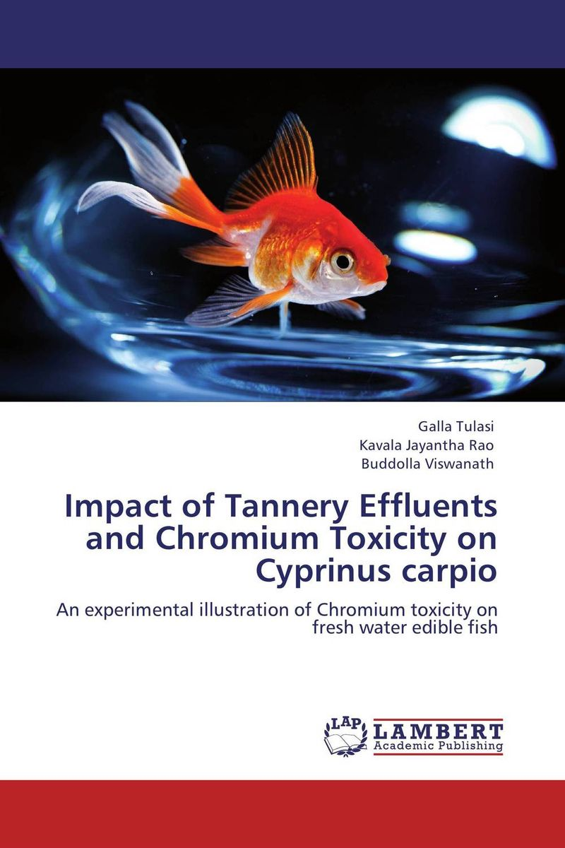 цены  Impact of Tannery Effluents and Chromium Toxicity on Cyprinus carpio
